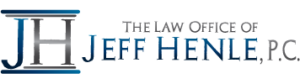 Jeff Henle Law | Principal of the Law Office of Jeff Henle, P.C.